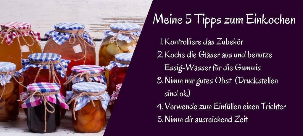 Einkochen: meine 5 Tipps