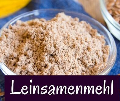 Leinsamenmehl – die Alternative zu Superfoods