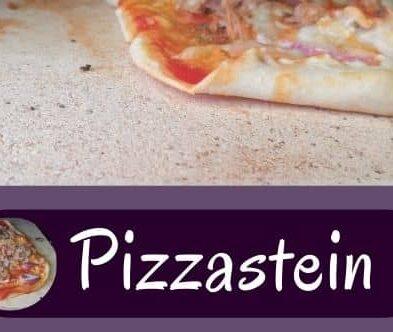 Pizzastein – für wirklich gute Pizza
