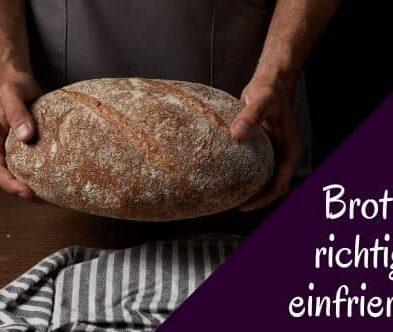 Meine 3 besten Tipps zum Brot einfrieren