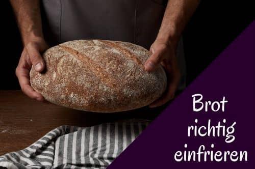 Brot einfrieren