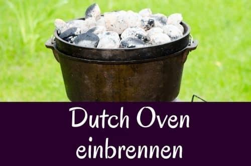 Dutch Oven einbrennen