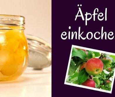 Mein Geheimrezept: Äpfel einkochen 😍